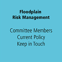 Floodplain Risk Management CommitteeMembers Current Policy Keep In Touch