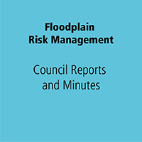 Floodplain Risk Management Council Reports and Minutes