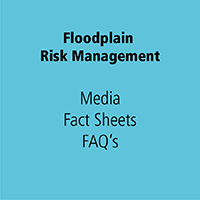 Floodplain Risk Management Media Fact Sheets FAQs