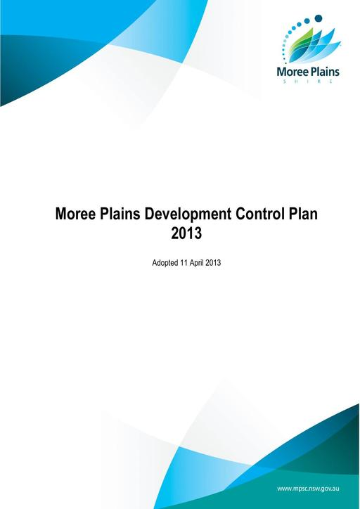 Moree Plains Development Control Plan DCP 2013   Including Gateway Precinct Chapter[1]